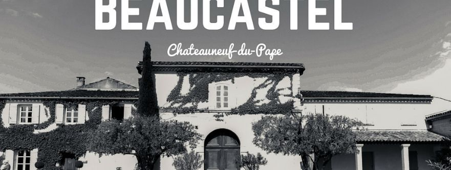 Chateau Beaucastel Best Prices
